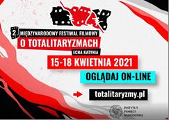 Międzynarodowy Festiwal Filmowy o Totalitaryzmach ''Echa Katynia'' w wersji on - line